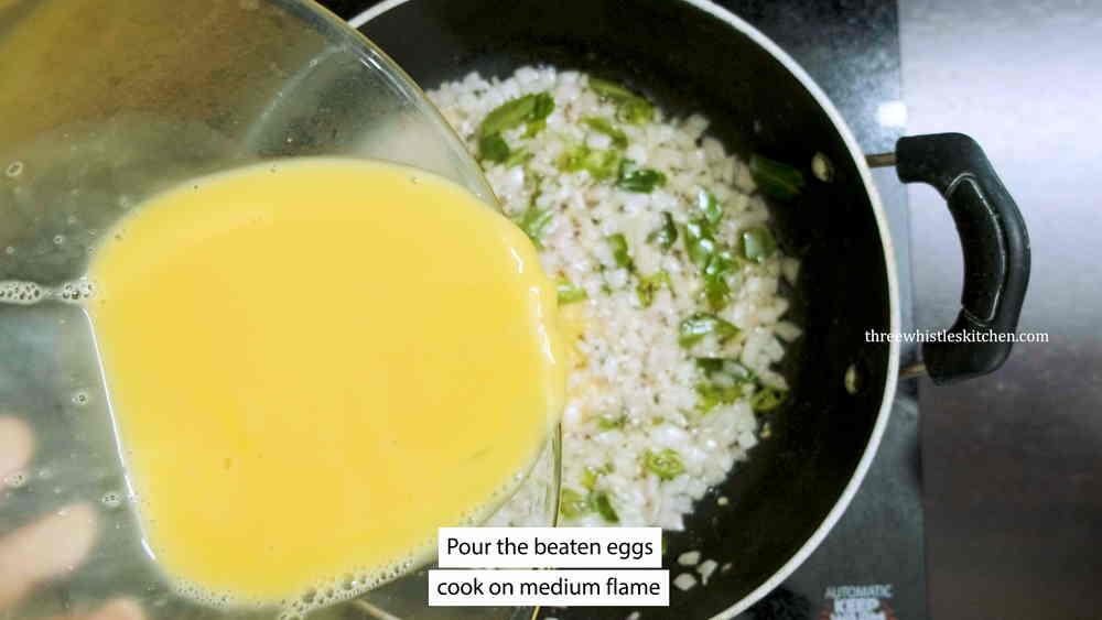 pour the beaten eggs